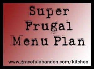super frugal menu plan