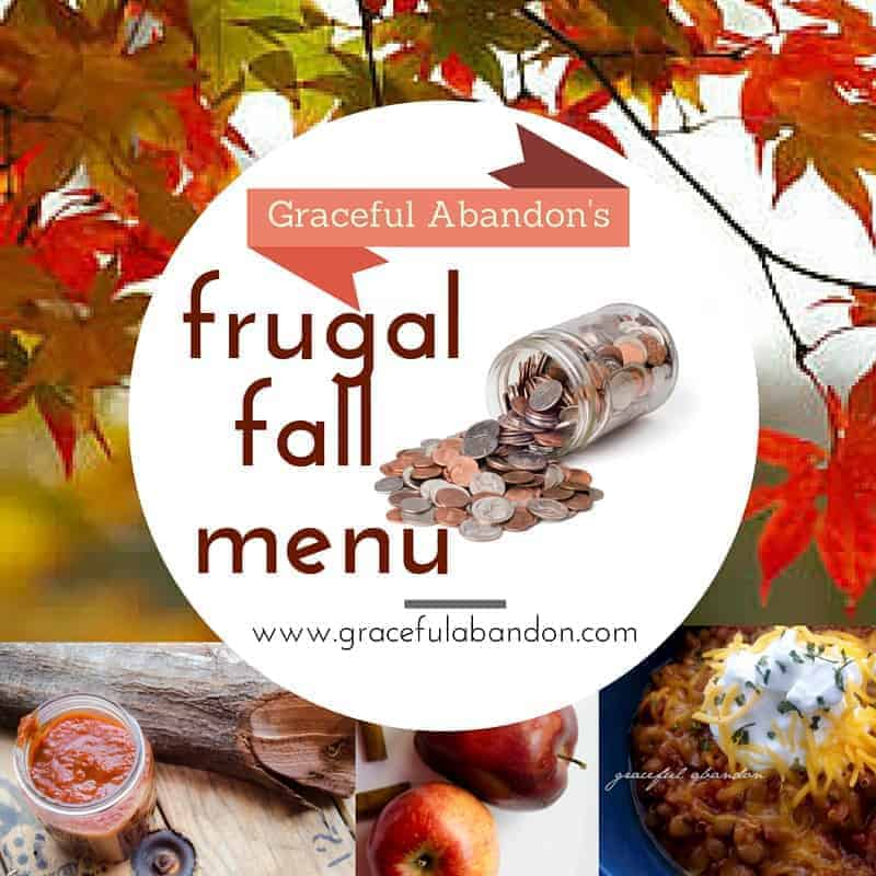Fall Frugal Menu, Week 3: Learning the Ins & Outs of Building a Frugal Menu