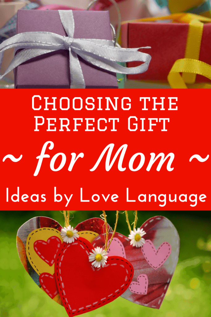 Mother's Day, gift shopping, gifts for mom, best gift ideas, how to choose the right gift for mom, gift ideas by love language