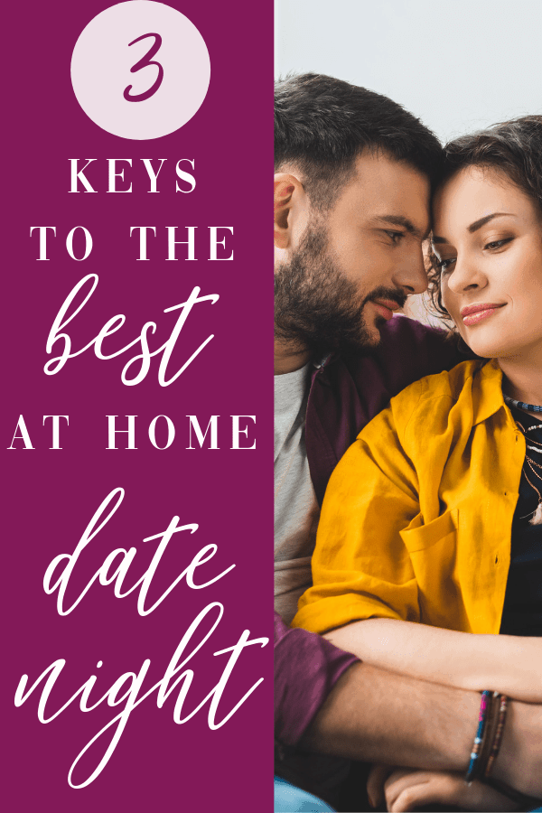 Wondering how to have an epic date night in? Here are 3 key ingredients to making it happen. #datenight #marriage