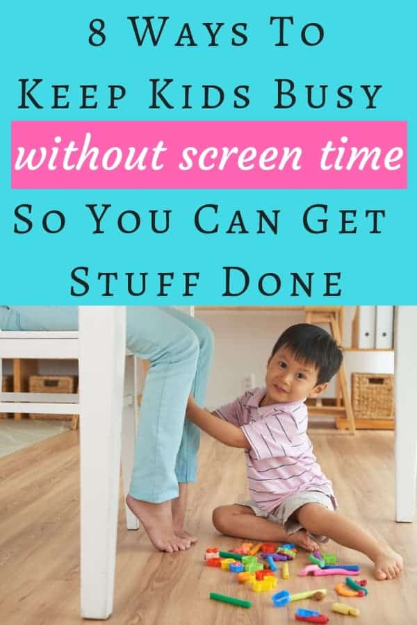 Here are 8 Ways To Keep Kids Busy So You Can Get Stuff Done Without Using Screens (plus 4 bonus mom hacks from a busy mama of 8!) that you need to read