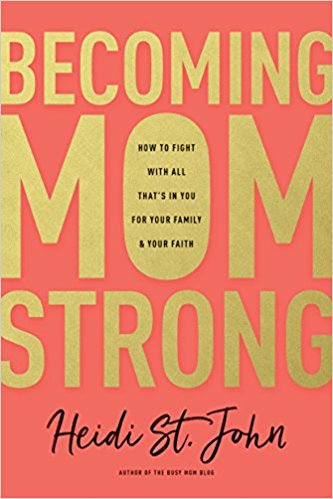 Becoming Mom Strong, Graceful Abandon's Top 10 Book List for Christian Moms