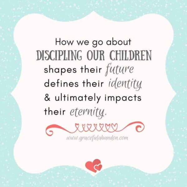 Teaching and Discipling our Children