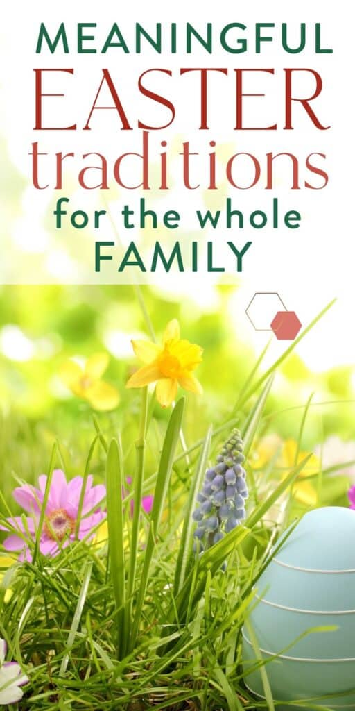 """photo of grass and Easter egg with text """"meaningful Easter traditions for the whole family"""" by Graceful Abandon"""