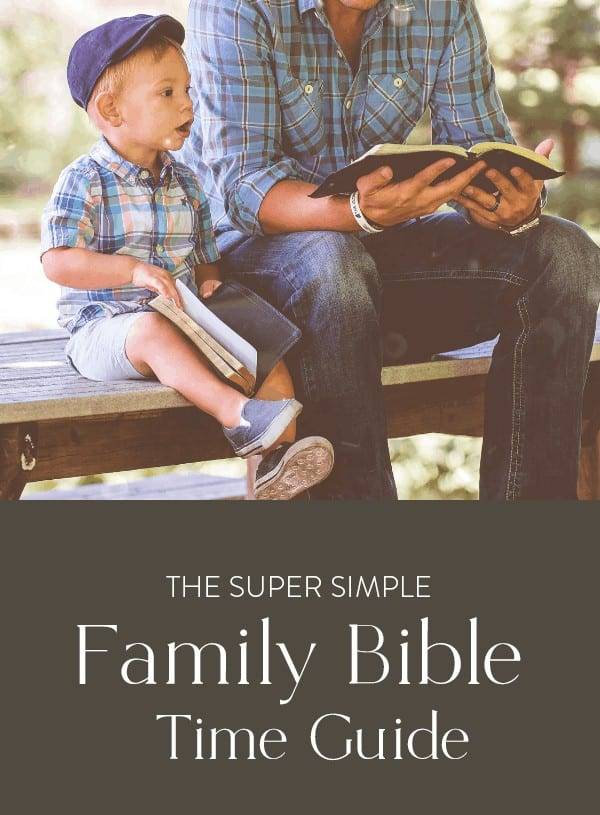 "button for ""super simple guide to family time"" and photo of father and son reading the Word together"