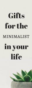 Gift ideas for minimalist, ideas that minimalists will appreciate