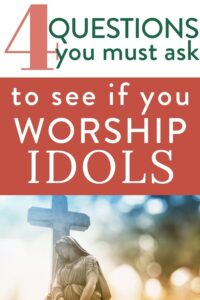 photo of stone cross statue with text: 4 questions you must ask to see if you worship idols