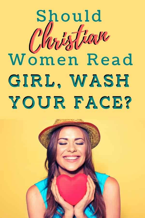 Should Christian women read 'Girl, Wash Your Face?'