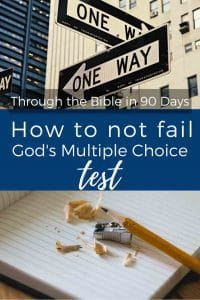 How to Not Fail God's Multiple Choice Test for your life