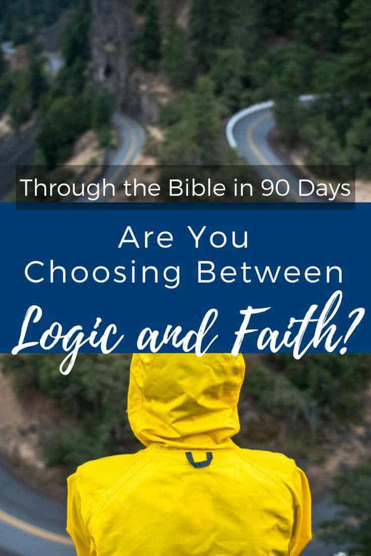 How do you know whether to rely on logic or faith? Are the two mutually exclusive?