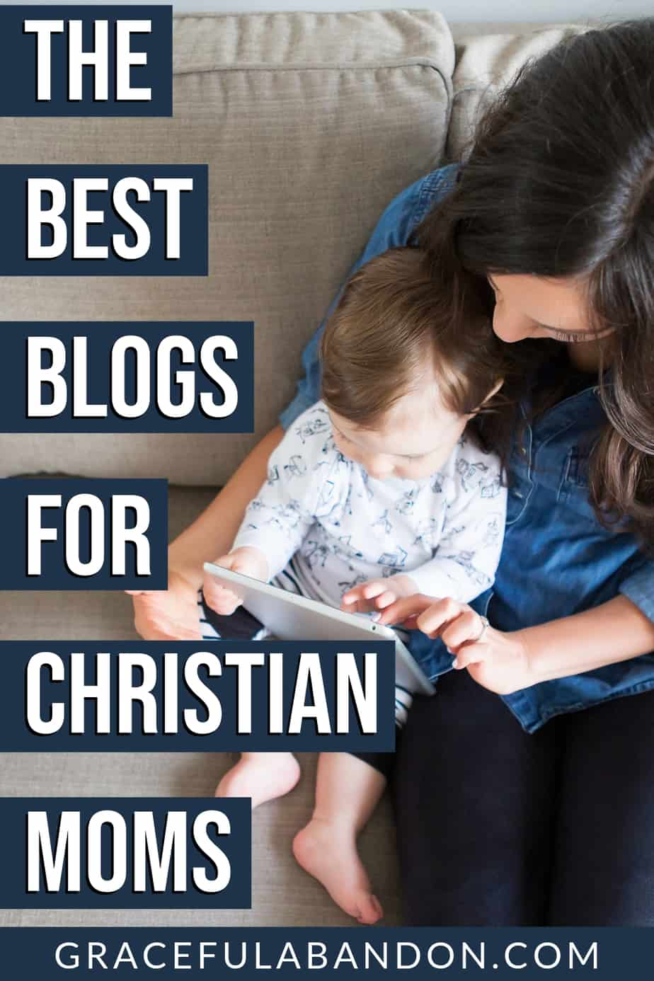 Check out these awesome blogs for Christian moms