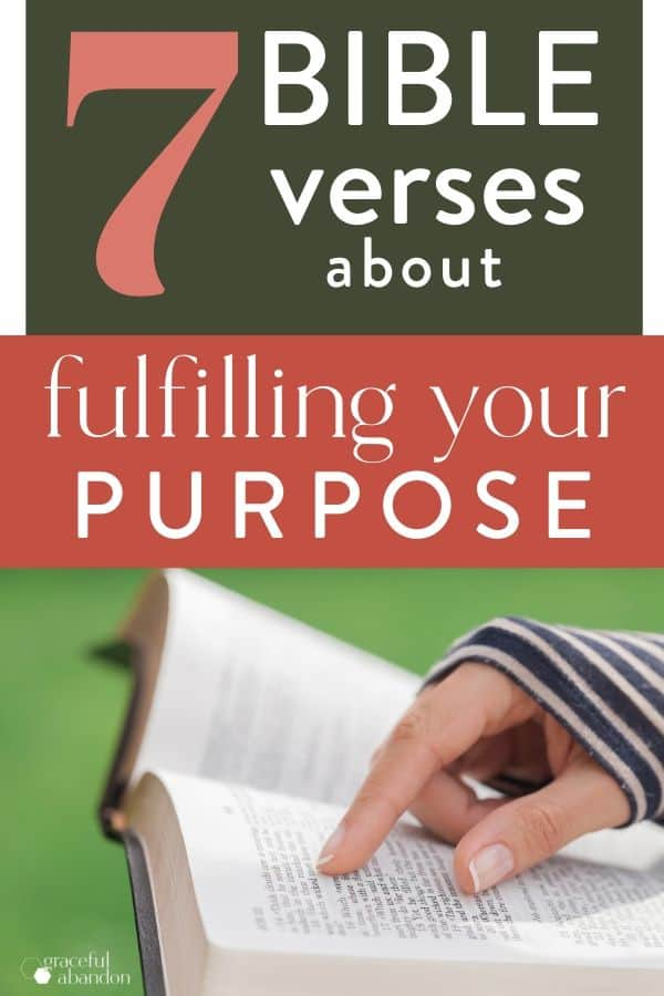 "woman reading Bible with text ""7 Bible verses about fulfilling your purpose"""