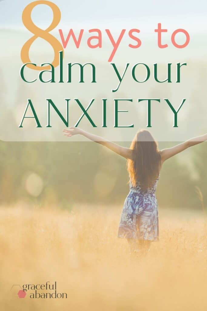 8 ways to calm your anxiety for Christian women