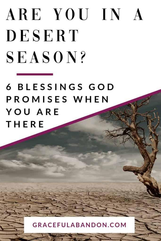 blessings from God in the desert seasons