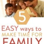 "family doing devotions together with text overlay ""5 easy ways to make time for family devotions"""