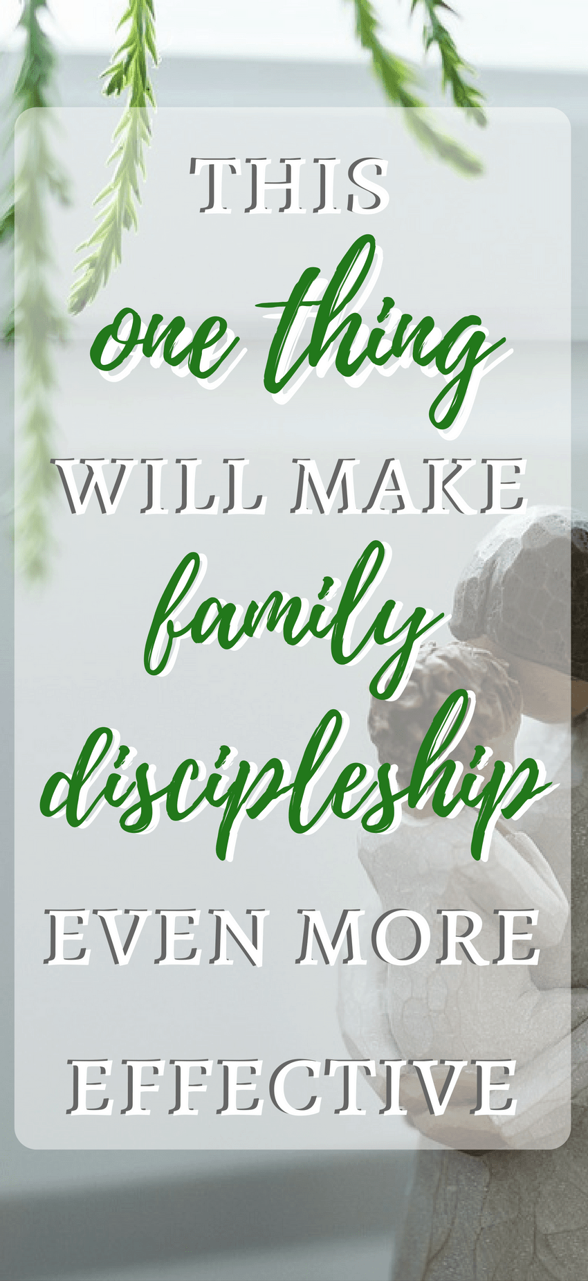 Discipling our children can be overwhelming. Effective Family Discipleship doesn't have to be hard. Implement this one strategy when raising your children to see great parenting results.