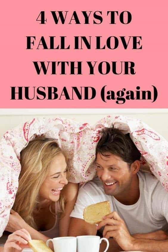 4 Things You Should Do To Fall In Love With Your Husband Again