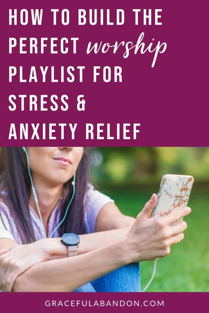 woman creating playlist for anxiety relief