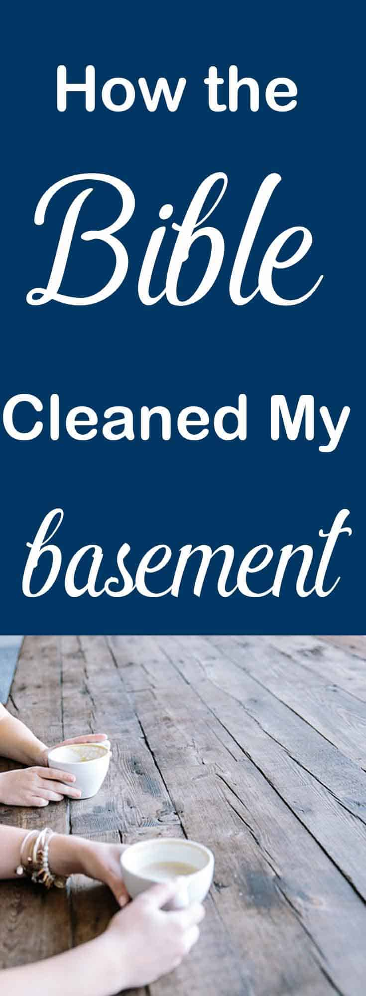 This one verse gave me all I needed to clean my basement out. #homemaking #Biblestudy #clutterfree