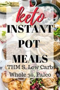 keto instant pot meal ideas also THM S, Low Carb, Paleo, Whole 30