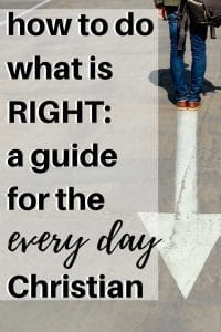 Know how to do what is right with these simple guidelines.
