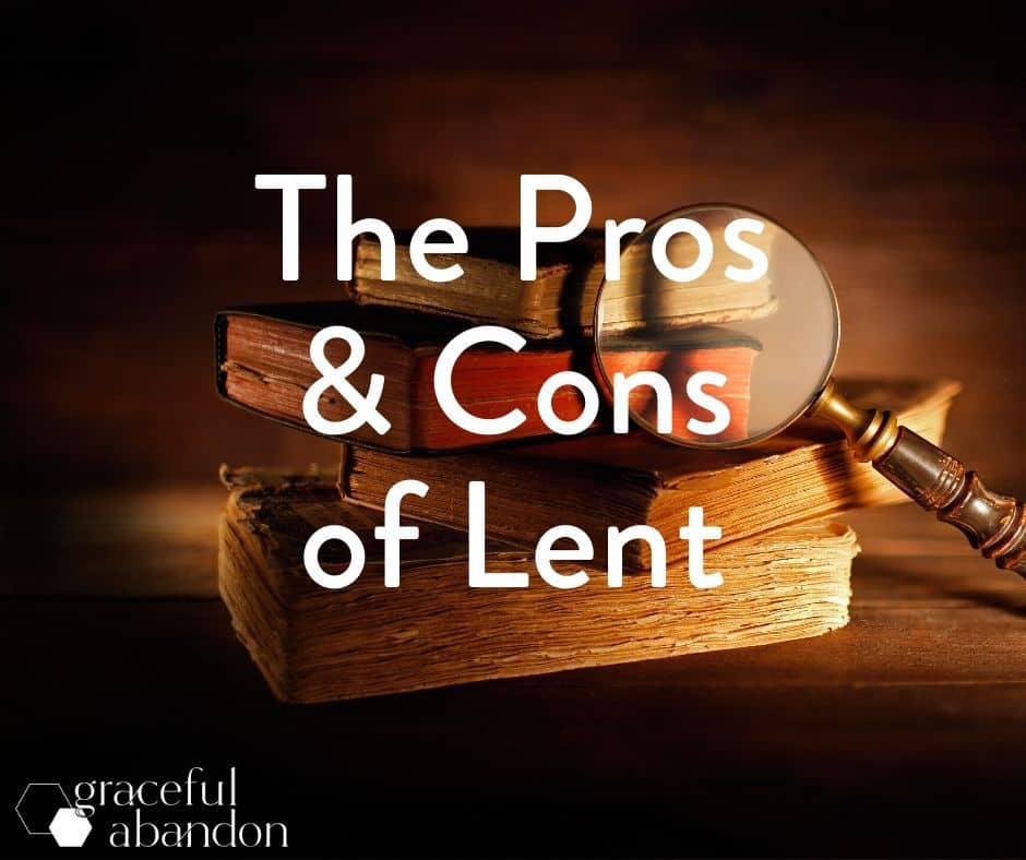"""stack of books with magnifying glass and words """"the pros and cons of lent"""""""