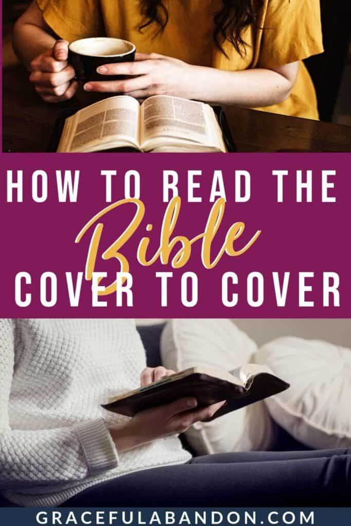 read the Bible cover to cover with these 6 tips and photos of women reading Bible by Graceful Abandon