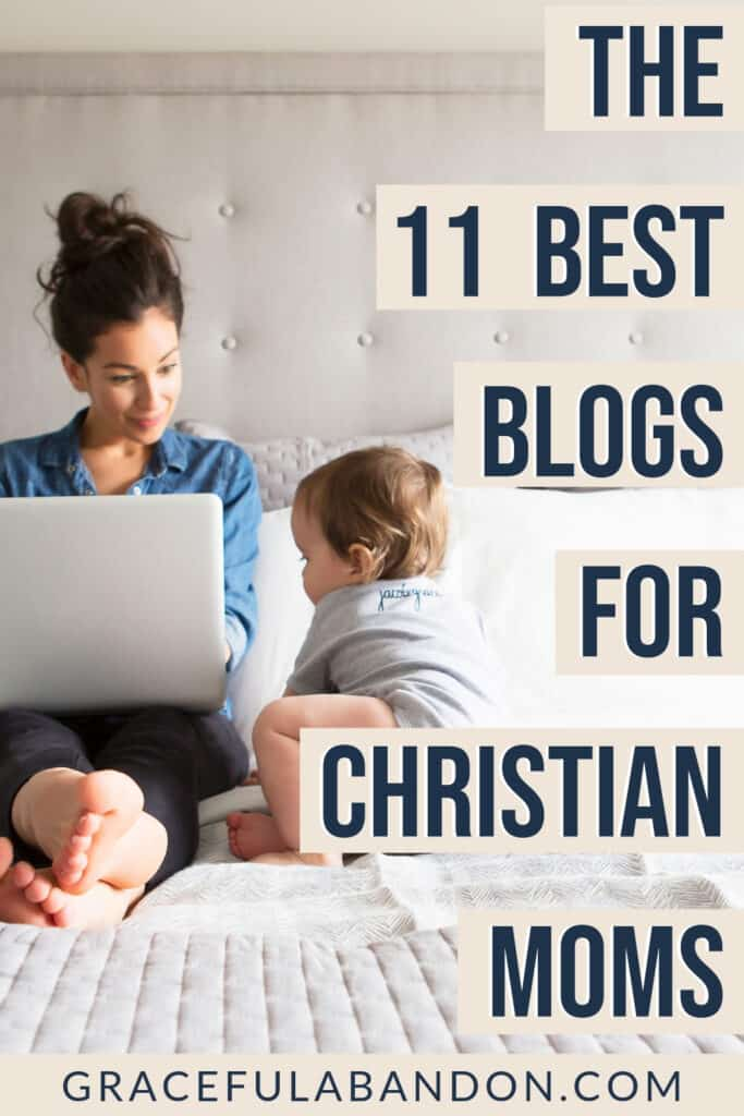 best 11 blogs for Christian moms