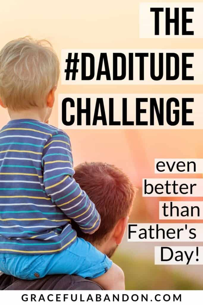 "kids on dads should with words on top: ""Join the #DADITUDE Challenge - it's even better than a Father's Day gift"" by Graceful Abandon"
