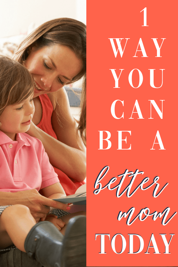 Wish you could be a better mom to your kids? Know the years are fleeting, but feel like the day lasts forever and too overwhelmed to know what to do next? This one simple thing is key.